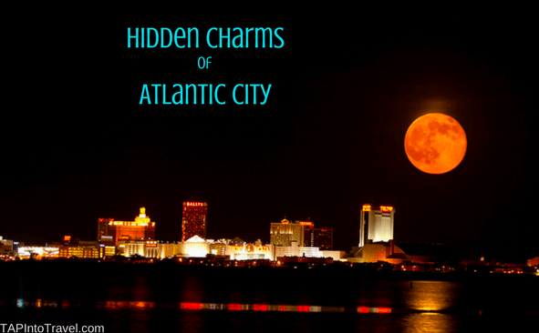 Hidden Charms of Atlantic City