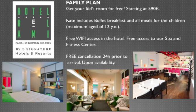 Family Plan @ Hotel Bel Ami, Paris