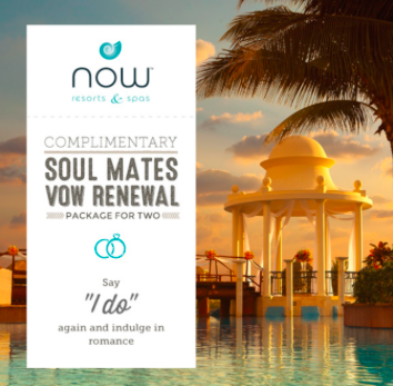 Reconnect With Your Soul Mate at Now Resorts With Our Complimentary Vow Renewal Package!